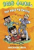 Icky Ricky #04: The Hole to China