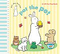 Pat the Pet (Pat the Bunny) (Lift-The-Flap)