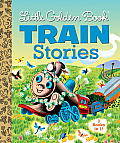 Little Golden Book Train Stories (Little Golden Book Favorites)