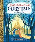 Little Golden Book Fairy Tale Favorites (Little Golden Book Favorites)