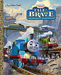 Tale of the Brave Thomas & Friends