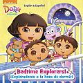 Bedtime Explorers!/Exploradores a la Hora de Dormir! (Dora the Explorer) (Pictureback)