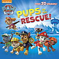 Pups to the Rescue! (Paw Patrol) (Pictureback)