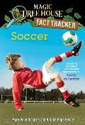 Magic Tree House Fact Tracker #29: Soccer: A Nonfiction Companion to Magic Tree House #52: Soccer on Sunday (Stepping Stone Book)