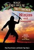 Magic Tree House Fact Tracker #30: Ninjas and Samurai: A Nonfiction Companion to Magic Tree House #5: Night of the Ninjas (Stepping Stone Book)