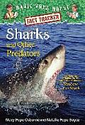 Magic Tree House Fact Tracker #32: Sharks and Other Predators: A Nonfiction Companion to Magic Tree House #53: Shadow of the Shark (Stepping Stone Book)