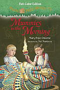 Magic Tree House #3: Mummies in the Morning (Full-Color Edition) (Stepping Stone Book)