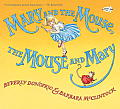Mary and the Mouse, the Mouse and Mary (Mary and the Mouse)