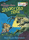 The Berenstain Bears and the Spooky Old Tree (Big Bright & Early Board Books)