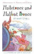 Hailstones & Halibut Bones