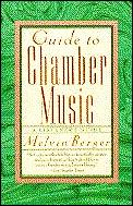 Guide To Chamber Music A Listeners Guide