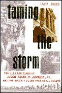 Taming The Storm Judge Frank Johnson