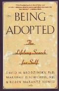 Being Adopted: The Lifelong Search for Self Cover