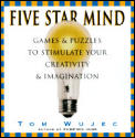 Five Star Mind Games & Exercises To Stimulate Your Creativity & Imagination