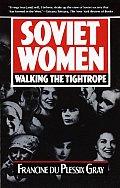 Soviet Women Walking The Tightrope