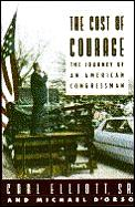 The cost of courage :the journey of an American congressman
