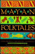 Mayan Folktales Folklore From Lake Atitl