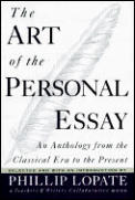 The Art of the Personal Essay: An Anthology from the Classical Era to the Present Cover
