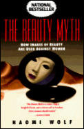 The Beauty Myth: How Images of Beauty Are Used Against Women Cover