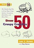 Draw 50 Creepy Crawlies (Draw 50)