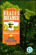 Brazos Dreamer The Story Of Major Robe