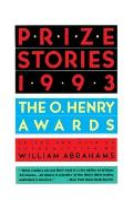 Prize Stories 1993 The O Henry Awards
