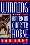 Winning with the American quarter horse
