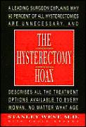Hysterectomy Hoax A Leading Surgeo
