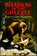 Shadow of the Grizzly
