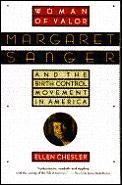 Woman Of Valor Margaret Sanger & The Bir