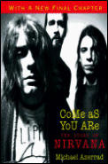 Come as You Are: The Story of Nirvana Cover