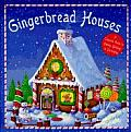 Gingerbread Houses A Complete Guide To Baking Building & Decorating