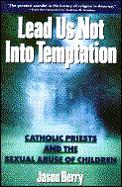Lead Us Not Into Temptation Catholic Pri