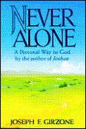 Never Alone A Personal Way To God
