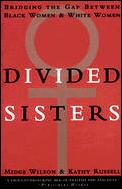 Divided Sisters Bridging The Gap Between