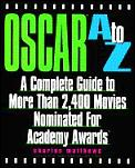 Oscar A To Z A Complete Guide To More