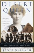 Desert Queen The Extraordinary Life of Gertrude Bell Adventurer Adviser to
