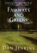 Fairways and Greens: The Best Golf Writing of Dan Jenkins Cover