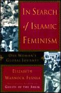 In Search Of Islamic Feminism One Womans