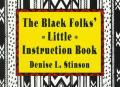 Black Folks Little Instruction Book