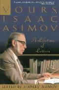 Yours, Isaac Asimov: A Lifetime of Letters Cover