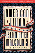 American Jihad: Islam After Malcom X