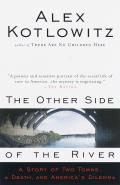 The Other Side of the River: A Story of Two Towns, a Death, and America's Dilemma Cover