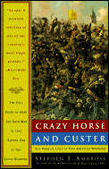 Crazy Horse and Custer : the Parallel Lives of Two American Warriors (75 Edition) Cover
