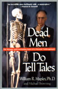 Dead Men Do Tell Tales The Strange & Fascinating Cases of a Forensic Anthropologist