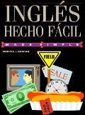 Ingles Hecho Facil = English Made Easy