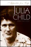 Appetite for life :the biography of Julia Child Cover