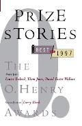 O Henry Prize Stories 1997
