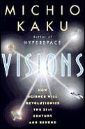 Visions How Science Will Revolutionize T