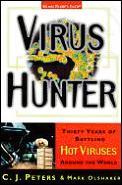 Virus Hunter Thirty Years Of Battling Ho